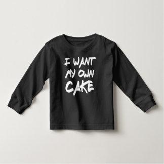 I Want My Own Cake Birthday Shirt
