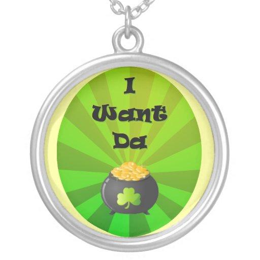 I want the Leprechaun Gold Custom Necklace