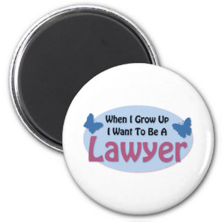 I want to be a Lawyer 6 Cm Round Magnet