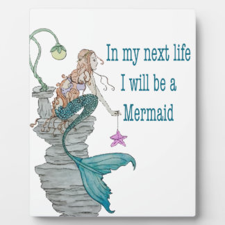 I want to be a Mermaid Plaque