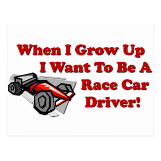 I Want to be A Race Car Driver Postcard