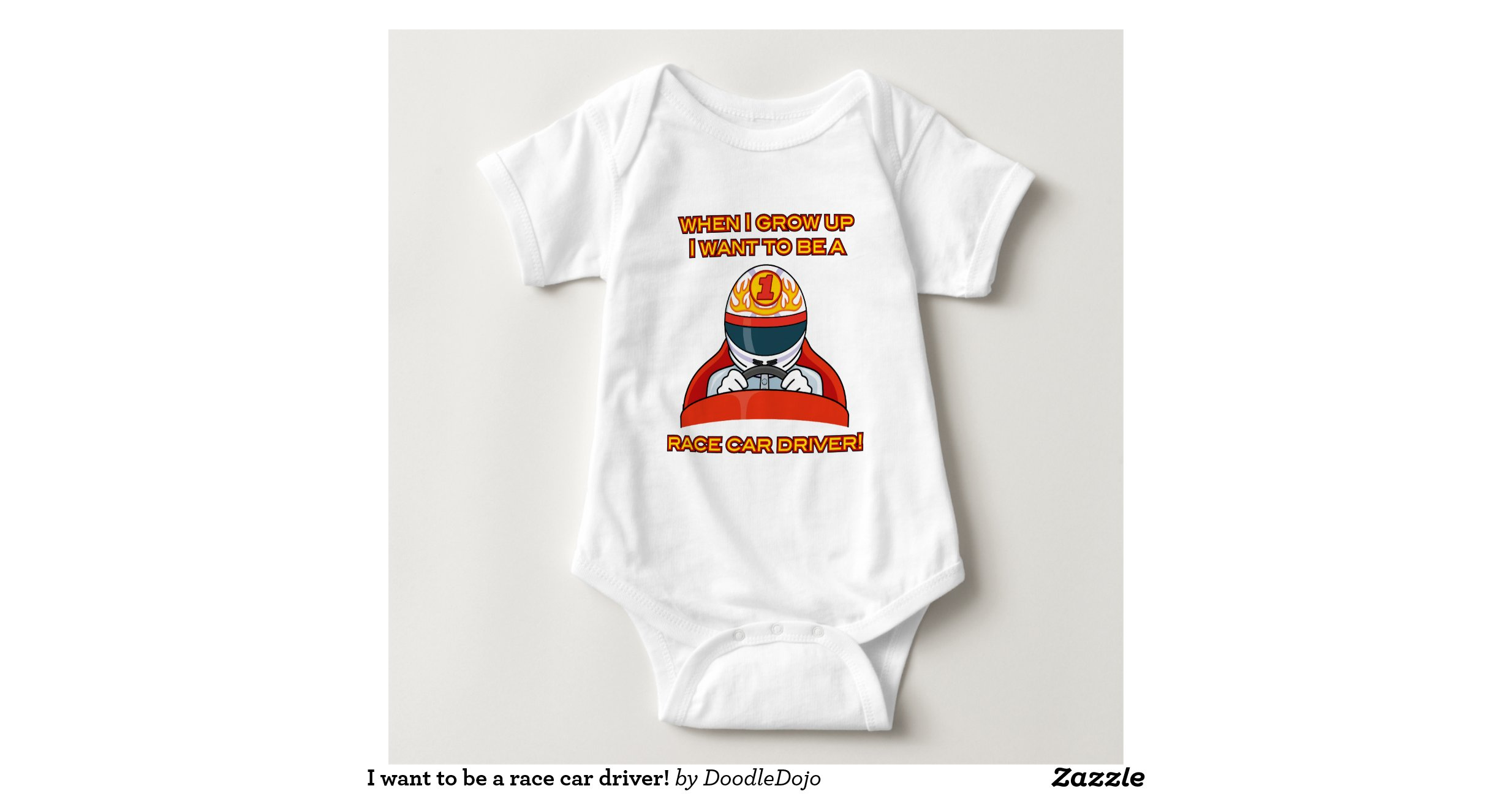 I want to be a race car driver tshirts zazzle for Race car driver t shirts