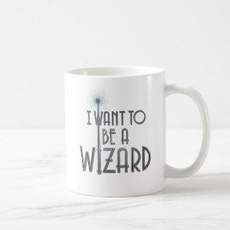 I Want To Be A Wizard Coffee Mug