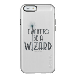 I Want To Be A Wizard Incipio Feather® Shine iPhone 6 Case