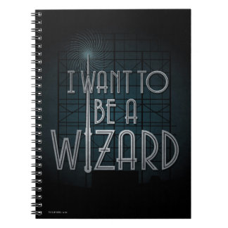 I Want To Be A Wizard Notebooks