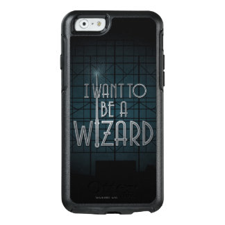 I Want To Be A Wizard OtterBox iPhone 6/6s Case