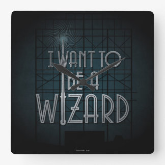 I Want To Be A Wizard Square Wall Clock