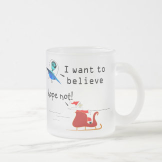 I Want To Believe Frosted Glass Mug
