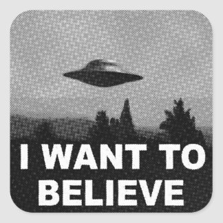 I WANT TO BELIEVE SQUARE STICKER