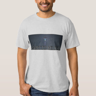 I want to believe tees