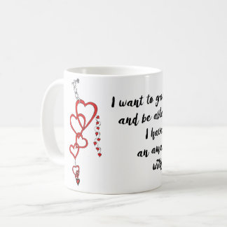 I want to grow old with you coffee mug