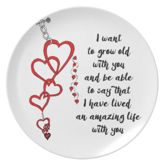 I want to grow old with you plate