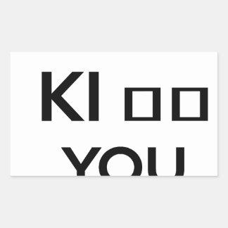I WANT TO KI_ _ YOU RECTANGULAR STICKER