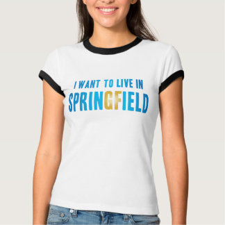 I Want to Live in Springfield T-Shirt #2