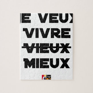 I WANT TO LIVE VIEUX/MIEUX - Word games - Francoi Jigsaw Puzzle