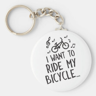 I Want to Ride My Bicycle Key Ring