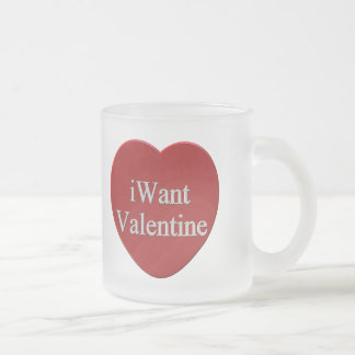I Want Valentines Day T-shirts and Gifts Mug