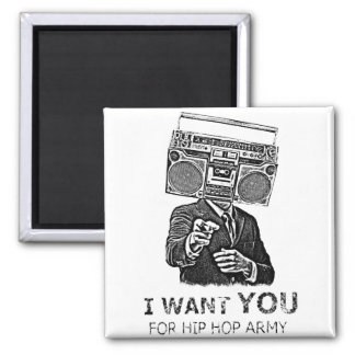 I want you for hip-hop army square magnet