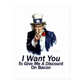 I Want You:  To Give Me A Discount Post Card