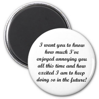 I want you to know 6 cm round magnet