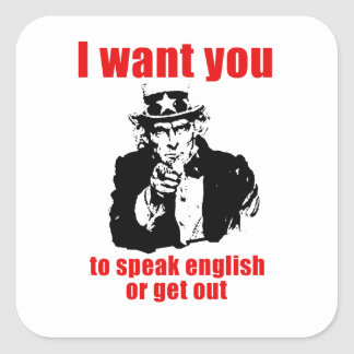 I want you to speak English or get out Sticker