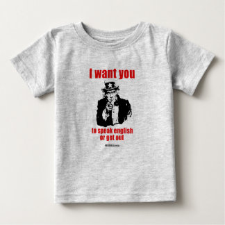 I want you to speak English or get out Tshirts
