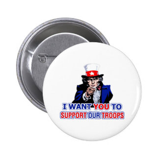 I Want You To Support Our Troops Button