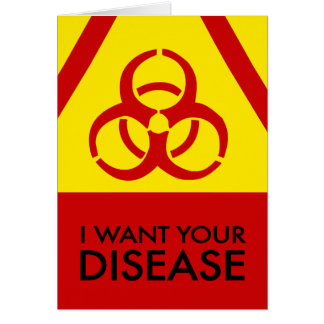 I Want Your Disease card (red)