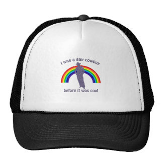 I was a gay cowboy before it was cool trucker hats