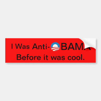 I was Anti Obama Bumper Sticker