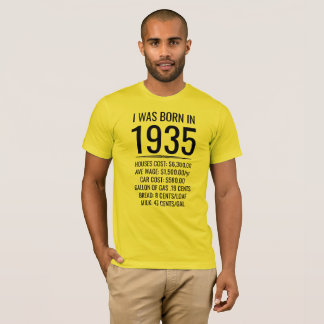 I was born in 1935 T-Shirt