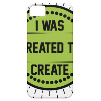 I was created to create barely there iPhone 5 case