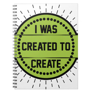 I was created to create notebook