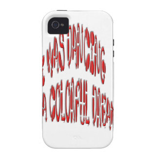 I Was Dancing in Colorfull Dream Case-Mate iPhone 4 Case