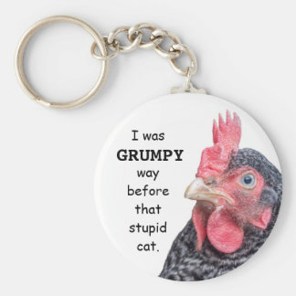 I Was Grumpy WAY before that stupid cat. Key Ring