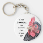 I Was Grumpy WAY before that stupid cat. Keychains