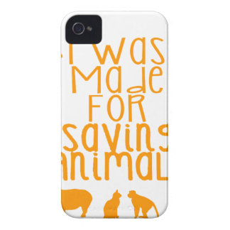 I was made for saving animals Case-Mate iPhone 4 cases
