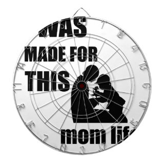 I Was Made for This Mom Lif Dartboard With Darts