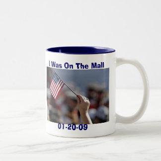 I Was On The Mall inauguration Mug