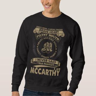 I Was Perfect. I Am MCCARTHY Sweatshirt