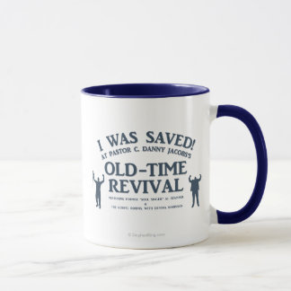 I Was Saved! Mug