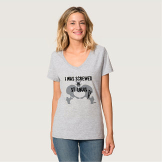 """""""I was screwed in St. Louis"""" PAO V-neck Tee"""