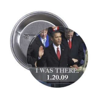 I WAS THERE - President Obama Swearing In 6 Cm Round Badge