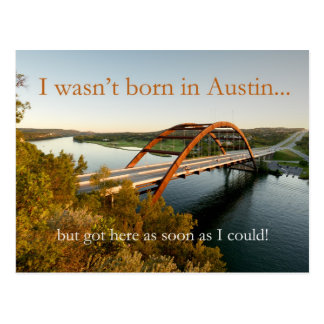 I wasn't born in Austin but... Postcard