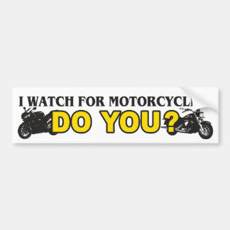 I Watch For Motorcycles Bumper Stickers