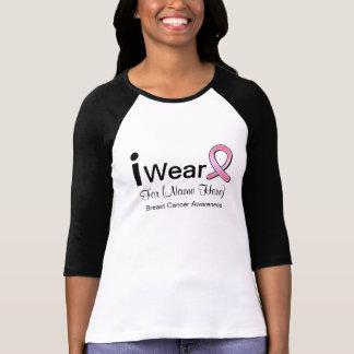 I Wear a Pink Ribbon Customizable Breast Cancer T-Shirt