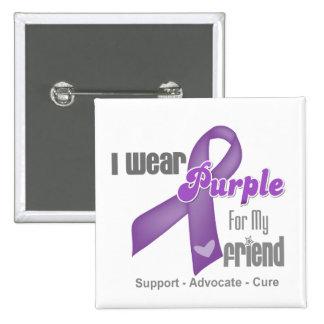 I Wear a Purple Ribbon For My Friend 15 Cm Square Badge