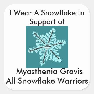 I wear a Snowflake/Myasthenia Gravis Awareness Square Sticker