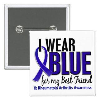 I Wear Blue Best Friend 10 Rheumatoid Arthritis RA Pins