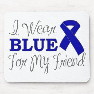 I Wear Blue For My Friend (Blue Awareness Ribbon) Mousepad